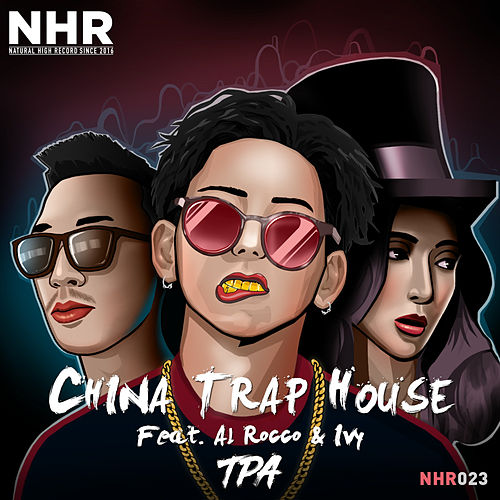 China Trap House by T.P.A.