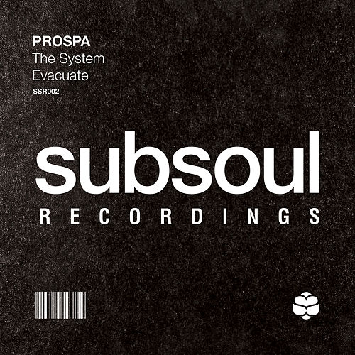 The System / Evacuate by Prospa