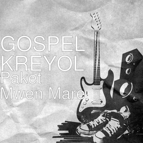 Paket Mwen Mare de Gospel Kreyol