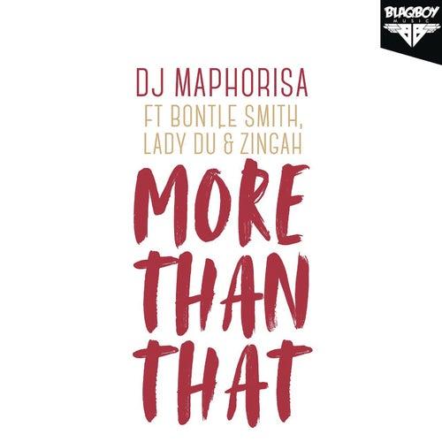 More Than That by DJ Maphorisa