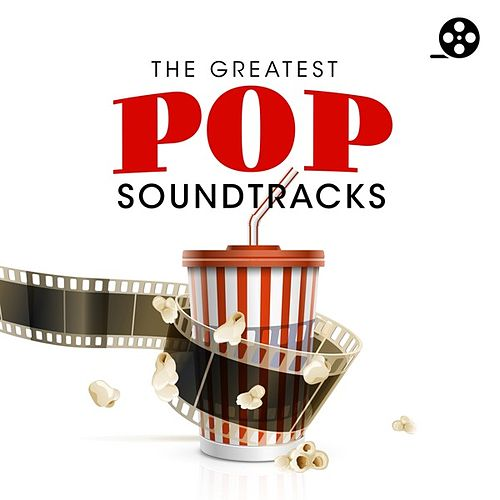 The Greatest Pop Soundtracks by Various Artists