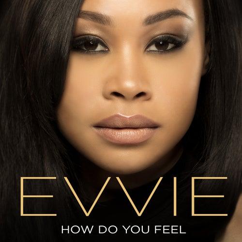 How Do You Feel by Evvie McKinney