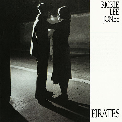 Pirates by Rickie Lee Jones