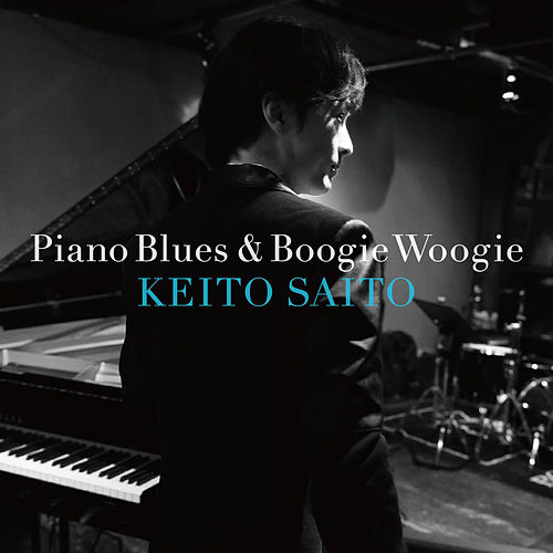 Piano Blues & Boogie Woogie by Keito Saito