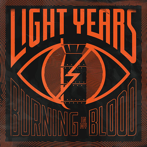 Burning in My Blood by Light Years