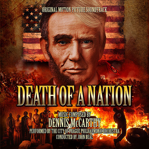 Death Of A Nation (Original Motion Picture Soundtrack) von Various Artists