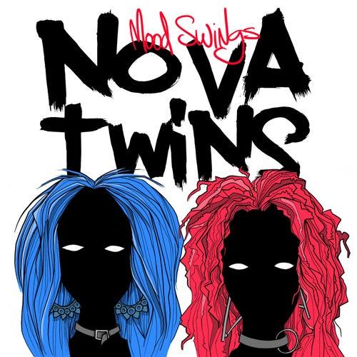 Moodswings by Nova Twins