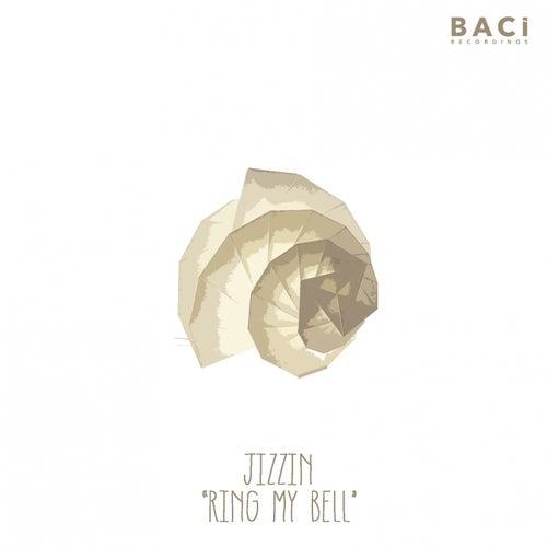 Ring My Bell di Jizzin