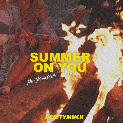 Summer On You (Remixes) de PrettyMuch
