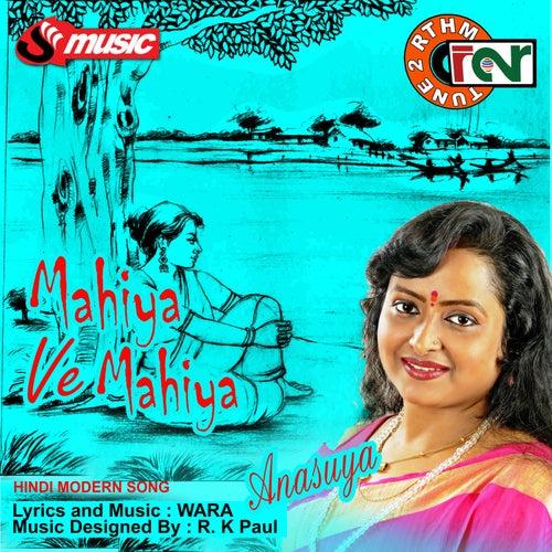 Mahiya Ve Mahiya - Single by Anasuya
