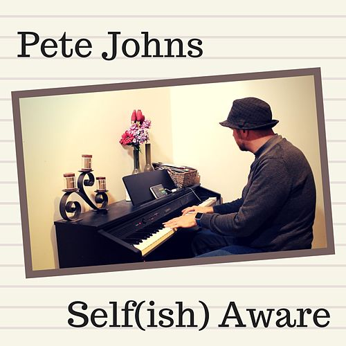 Self(ish) Aware by Pete Johns