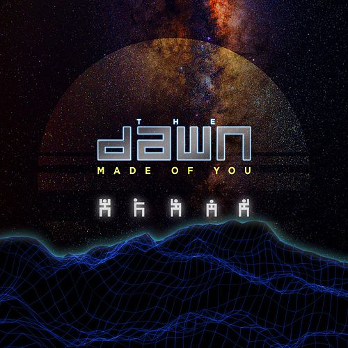 Made of You von The Dawn