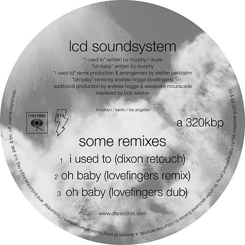 some remixes by LCD Soundsystem