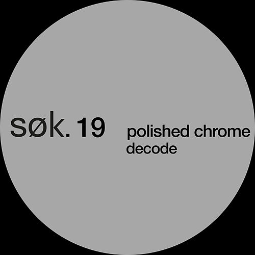 Decode de Polished Chrome
