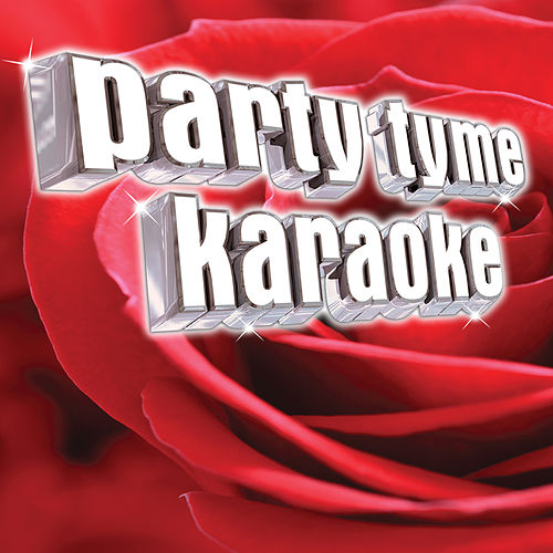 Party Tyme Karaoke - Adult Contemporary 4 by Party Tyme Karaoke