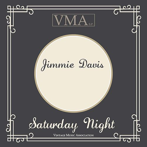 Saturday Night by Jimmie Davis