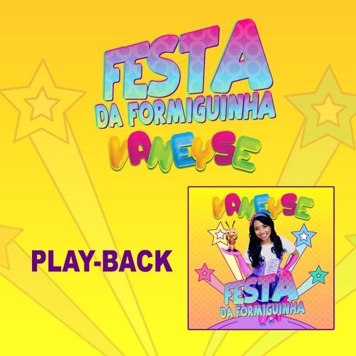 Festa da Formiguinha (Playback) de Vaneyse