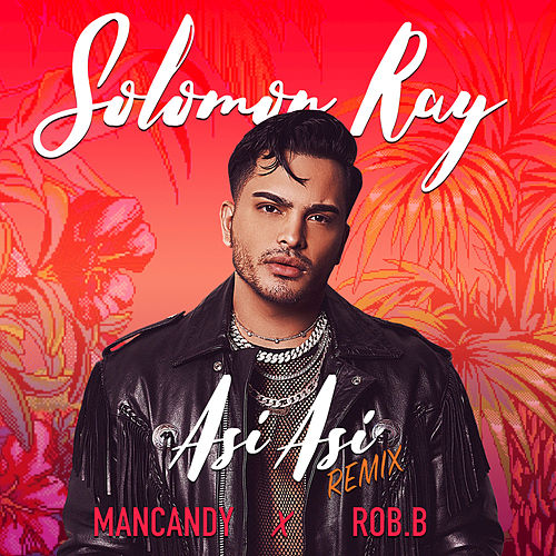 Así Así by Solomon Ray