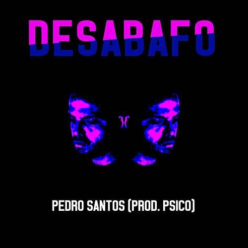 Desabafo by Pedro Santos