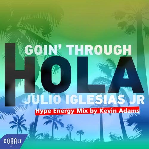 Hola (Hype Energy Mix by Kevin Adams) de Goin' Through