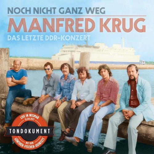 Noch Nicht Ganz Weg (Das Letzte Ddr-Konzert) by Various Artists