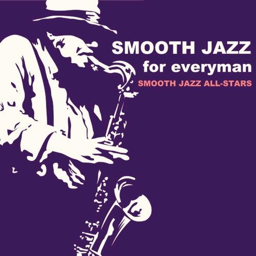 Smooth Jazz for Everyman von Smooth Jazz Allstars