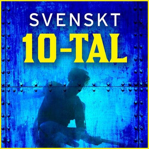 Svenskt 10-tal by Various Artists