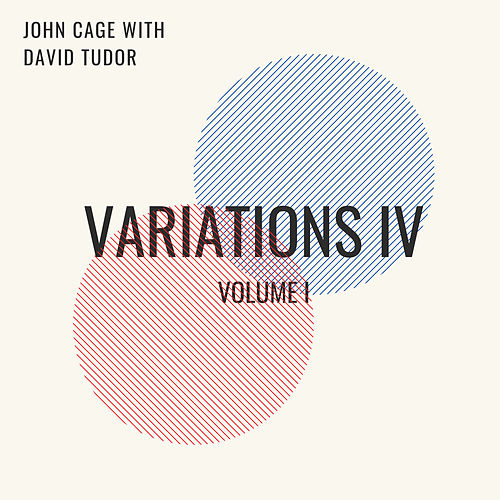 Variations IV (Volume I) by John Cage