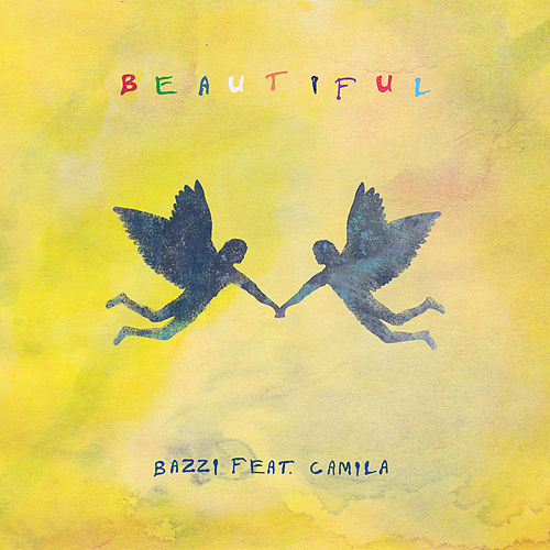 Beautiful (feat. Camila Cabello) de Bazzi