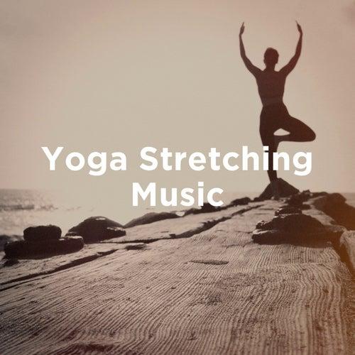 Yoga Stretching Music von Various Artists
