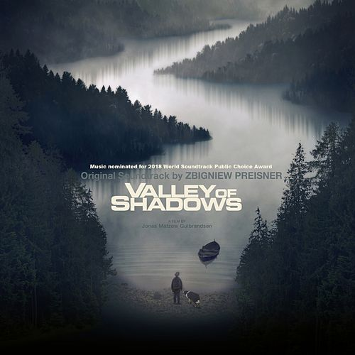 Valley of Shadows (Original Motion Picture Soundtrack) de Zbigniew Preisner