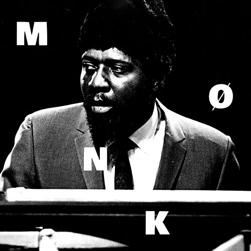 Mønk by Thelonious Monk