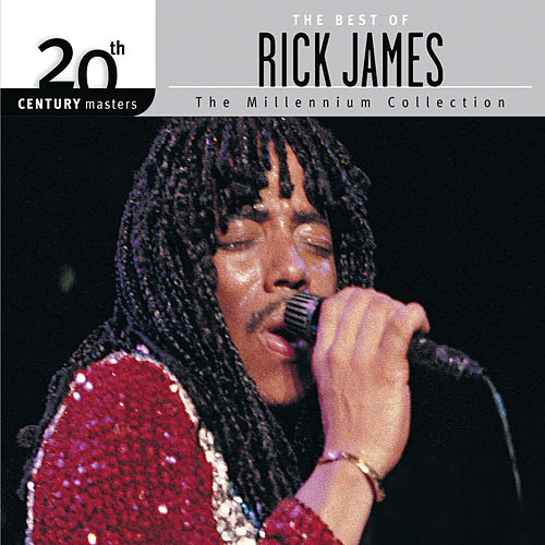 The Best Of Rick James 20th Century Masters The Millennium Collection by Rick James