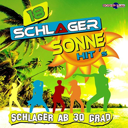 Schlager ab 30 Grad: Schlager Sonne Hits by Various Artists