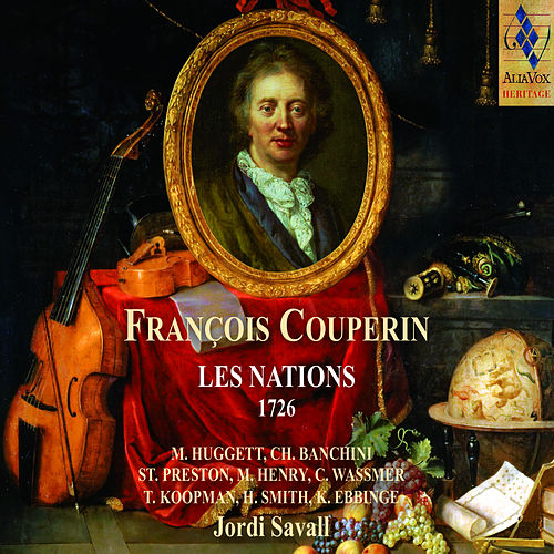 François Couperin: Les Nations (Remastered) de Jordi Savall