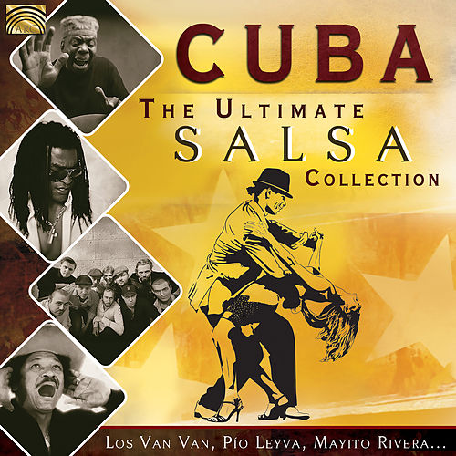 Cuba: The Ultimate Salsa Collection von Various Artists