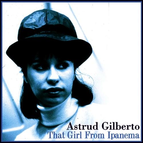 That Girl From Ipanema von Astrud Gilberto