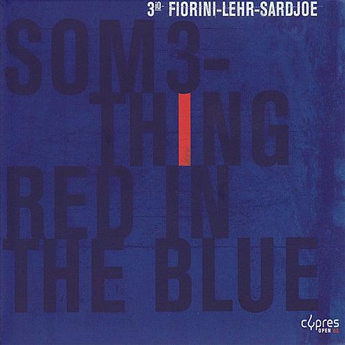 Something Red in the Blue von 3io