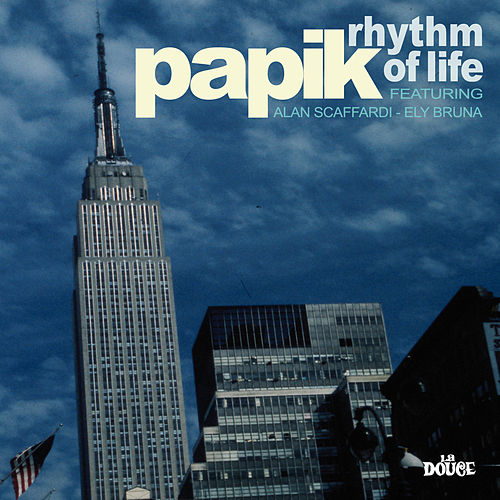 Rhythm of life by Papik