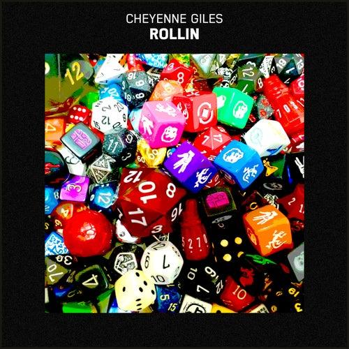 Rollin by Cheyenne Giles