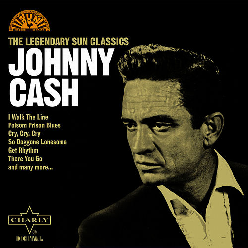 The Legendary Sun Classics von Johnny Cash
