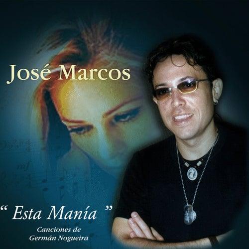 Esta manía de Jose Marcos