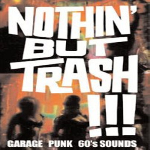 Nothin' But Trash de Various Artists