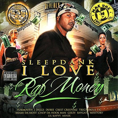 I Love Rap Money von Sleep Dank