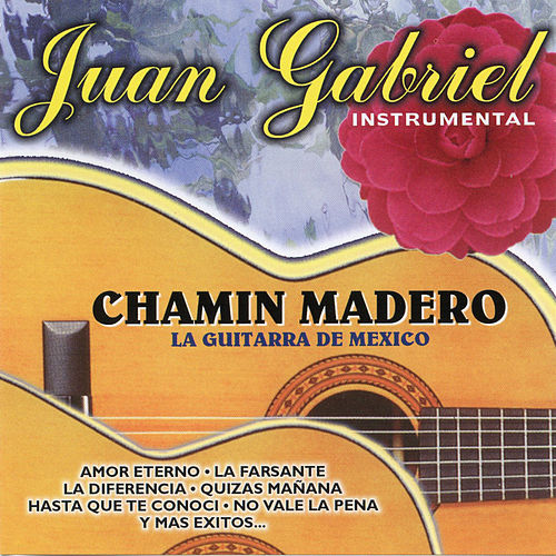Juan Gabriel Instrumental de Chamin Madero