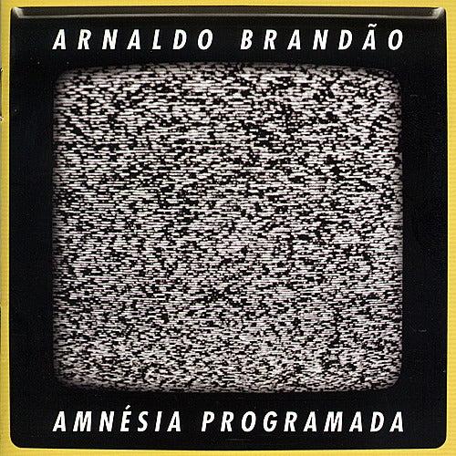 Amnésia Programada by Arnaldo Brandão