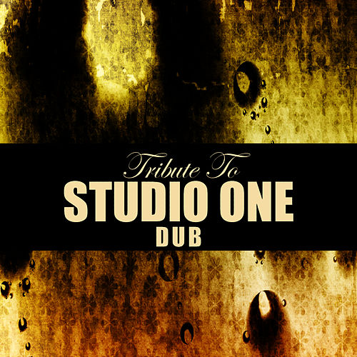 Tribute To Studio One by King Tubby