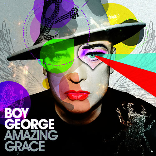 Amazing Grace (Club Mixes Vol.1) von Boy George