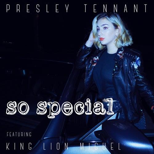 So Special de Presley Tennant
