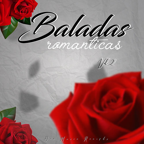 Baladas Romanticas, Vol.2 by Various Artists